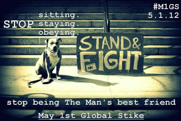 Stop_being_the_mans_best_friend_may_day_strike_dog