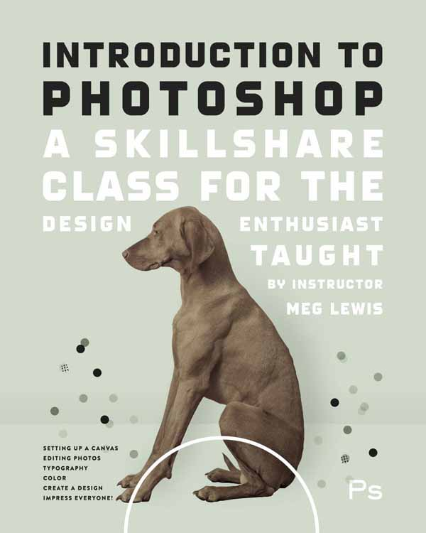 Photoshop-skillshare-class-with-meg-lewis